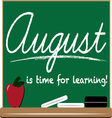 August Learning vector image vector image