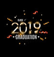 congratulations on graduation 2019 class vector image vector image