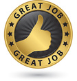 Great job golden label with thumb up vector image vector image