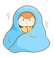 ill boy shivering hard under blanket vector image vector image