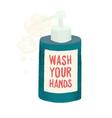 wash your hands soap liquid vector image
