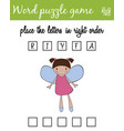 words puzzle game with fairy place the letters in vector image