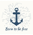 anchor and vintage sun burst frame born to be vector image