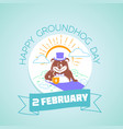 2 february calendar happy groundhog day vector image vector image