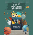 backpack with student items back to school poster vector image vector image