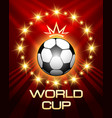 football world cup poster vector image