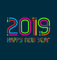 2019 happy new year congratulation design vector image