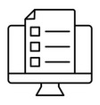 monitor with document thin line icon list on vector image vector image
