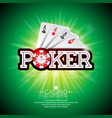 on a casino theme with playing cards and shiny vector image vector image
