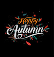 autumn happy thanksgiving typography icon vector image vector image