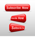 button subscribe now red vector image vector image