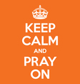 keep calm and pray on poster quote vector image vector image