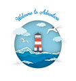 sea postcard welcome to adventure style paper art vector image