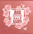 sale banner design with roses and frame vector image vector image