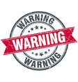 warning red round grunge vintage ribbon stamp vector image vector image