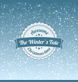 winters tale - christmas badge and label vector image vector image