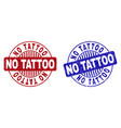 grunge no tattoo textured round stamp seals vector image vector image