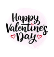 lettering happy valentines day vector image