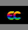 rainbow color colored colorful alphabet letter ec vector image vector image