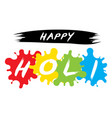 happy holi spring festival of colors design vector image