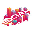 three dimensional word social with abstract vector image vector image