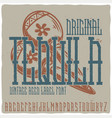 vintage label typeface named tequila vector image vector image