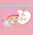 its a baby girl vector image vector image