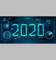 technology 2020 new year concept in style hud vector image vector image