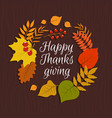happy thanksgiving autumn leaves november nature vector image
