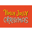 Holly Jolly Christmas lettering Typographic greeti vector image vector image