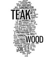 teak the care of boat hardwoods text background vector image vector image