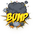 word bump on comic cloud explosion background vector image vector image
