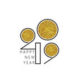 happy new year 2019 numbers design of greeting vector image vector image