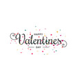 valentines day banner letter with confetti card vector image