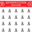 map pointer solid icon set gps and location vector image vector image