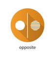 opposite symbol flat design long shadow glyph icon vector image vector image