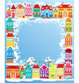 Frame with decorative colorful houses Christmas an vector image vector image