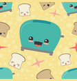 happy toaster toast seamless pattern vector image