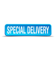 Special delivery blue 3d realistic square isolated vector image vector image