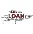 word cloud - bank loan vector image vector image