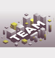 creative of three dimensional word team with vector image vector image