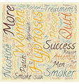 Hypnosis Helps Men Quit text background wordcloud vector image vector image