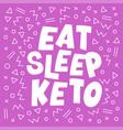 eat sleep healthy keto diet print banner vector image vector image