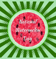 national watermelon day 3 august watermelon cut vector image