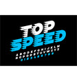 top speed style font alphabet and numbers vector image vector image