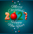 merry christmas and happy new year 2021 greeting vector image vector image