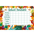 school lessons timetable schedule template vector image