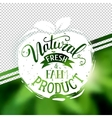 Natural product emblem at transparent vector image vector image