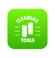 cleaning tools icon green vector image vector image