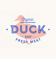 duck meat poster for butchery meat shop vector image vector image